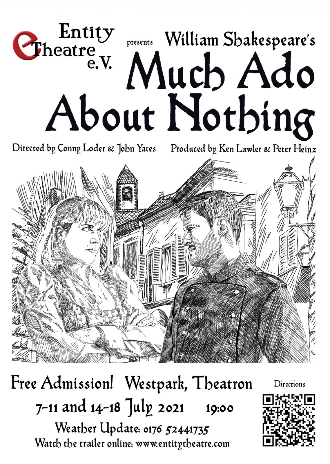 Directed by Conny Loder & John Yates and produced by Ken Lawler & Peter Heinz the performance dates are 7-11 & 14-18 July 2021, at 7pm. Performance lasts about 100 min.